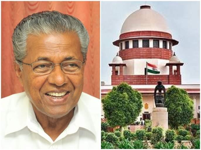 The Kerala government has gone to the Supreme Court against the Citizenship Amendment Act | नागरिकत्व दुरुस्ती कायद्याविरोधात केरळ सरकारही गेले सुप्रीम कोर्टात