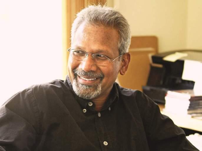 Filmmaker Mani Ratnam hospitalised due to cardiac problems | दिग्दर्शक मणिरत्नम यांची प्रकृती बिघडली, रूग्णालयात दाखल