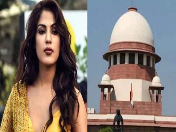sushant singh rajput suicide case supreme court rejects to give protection to rhea chakraborty | रिया चक्रवर्तीच्या अडचणी वाढणार; सुप्रीम कोर्ट म्हणाले, सत्य समोर यायलाच हवे...!
