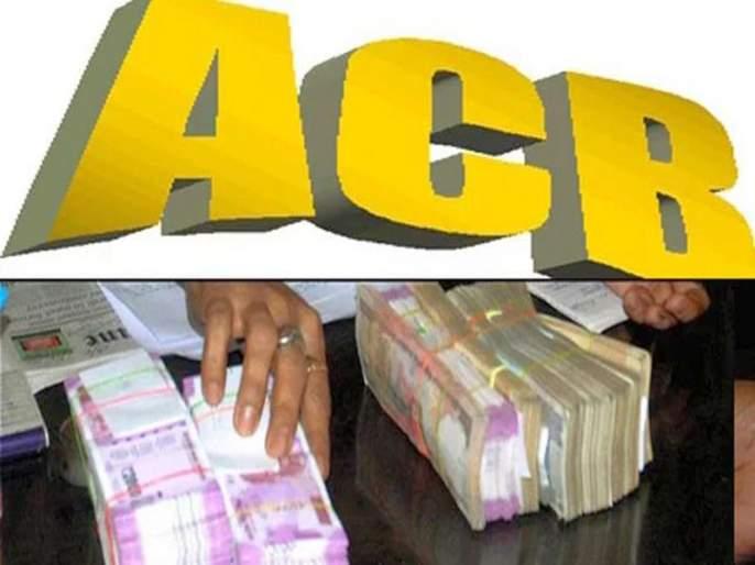 Action taken by 'anticorruption': Assistant RTO has raised Rs.69 lakhs blackmoney   'लाचलुचपत'कडून कारवाई : असिस्टंट आरटीओने जमविली ६९ लाखांची अपसंपदा