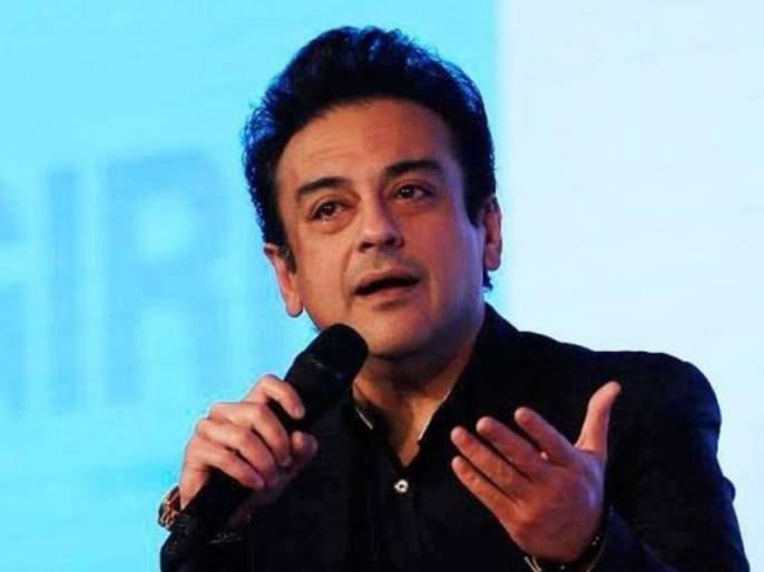 Though born foreign but I am Indian by heart : Adnan Sami | जन्म विदेशातील असला, तरी मी हृदयाने भारतीयच : अदनान सामी