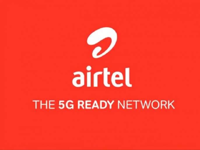 Airtel announces 5G ready network in Hyderabad tested service commercially beore reliance jio   Reliance Jio ला पछाडलं; Airtel ठरलं देशातील पहिलं 5G रेडी नेटवर्क
