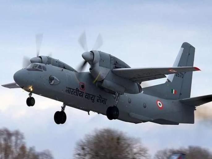 All 13 passenger deaths in Air Force crashed AN-32 | हवाई दलाच्या दुर्घटनाग्रस्त विमान एएन-32मधल्या सर्व 13 जणांचा मृत्यू