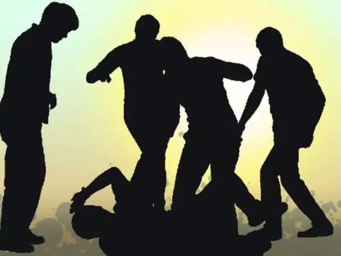 clash between Two groups in Jalgaon   जळगावात दोन गटाततुफान हाणामारी