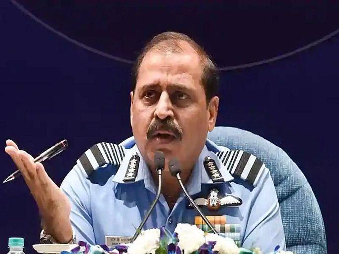 Indian Air force chief rks bhadauria commented about china pakistan global front | हवाईदल प्रमुख भदौरिया यांचा चीनला इशारा; भारताशी खेटने योग्य नाही, आम्ही प्रत्युत्तर द्यायला तयार