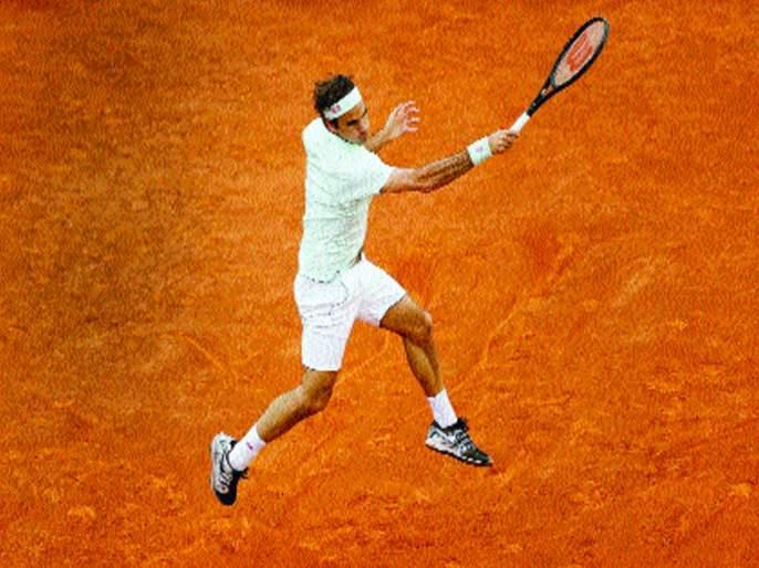 Madrid Open: Clay: Federer's Triumphant Return | माद्रिद ओपन : क्ले :फेडररचे विजयी पुनरागमन