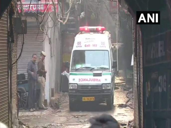 32 people dead in fire incident at Rani Jhansi Road anaj mandi in Delhi   दिल्लीतील अनाज मंडी येथे भीषण आग, 43 जणांचा मृत्यू