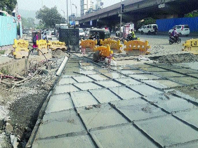Rescue residents for corruption in development works; Traffic congestion problem   विकासकामांच्या कूर्मगतीचा रहिवाशांना फटका;वाहतूककोंडीची समस्या