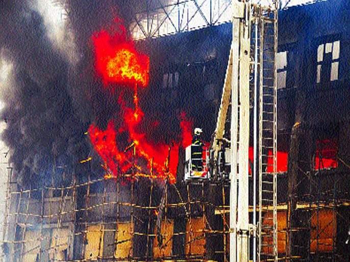 Fire inspection of all municipal buildings   अग्निकल्लोळ : पालिकेच्या सर्व इमारतींची अग्निपरीक्षा