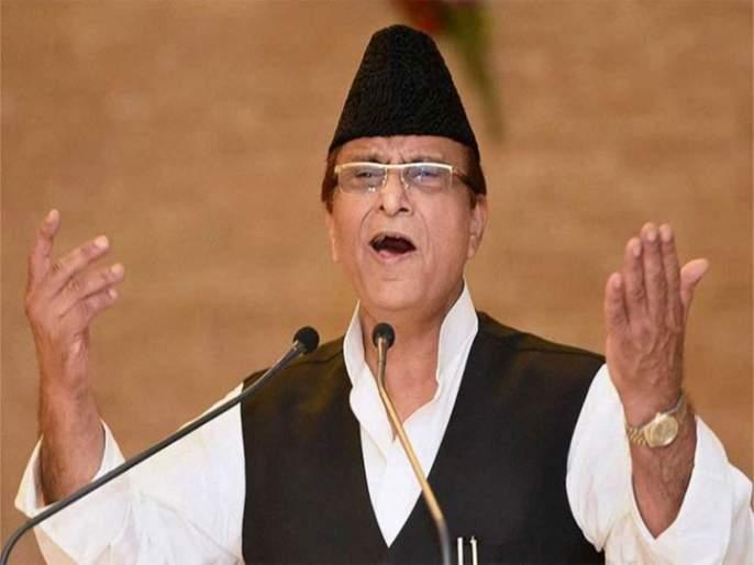 samajwadi party azam khan emergency days modi government | आणीबाणी त्रासदायकच; पण सध्याच्या स्थितीपेक्षा चांगलीच : आजम खान