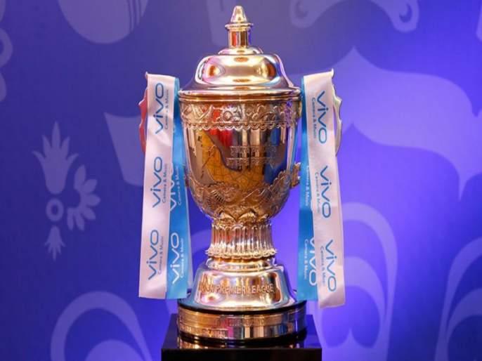 Big change in the 2019 IPL, enough time to get the Indian team for WC | 2019 च्या आयपीएलमध्ये मोठे फेरफार, भारतीय संघाला मिळणार पुरेसा वेळ