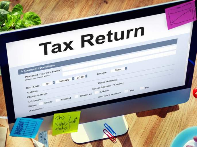 CBDT extends the due date for filing of Income Tax Returns from 31st July to 31st August, 2019. | खूशखबर! इन्कम टॅक्स रिटर्न्स भरण्यासाठी सरकारकडून मुदतवाढ