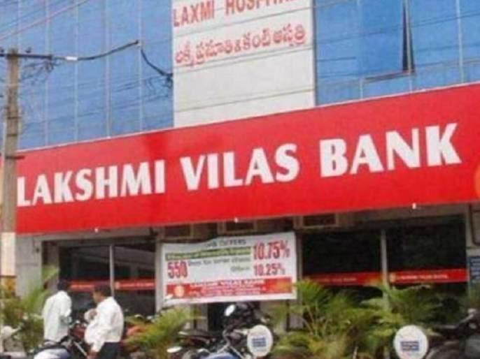 Crisis-Hit Lakshmi Vilas Bank's Merger With DBS India Cleared By Cabinet | लक्ष्मी विलास बँकेच्या DBILमध्ये विलीनीकरणाला मंजुरी; NIIFला सहा हजार कोटींचे भांडवल