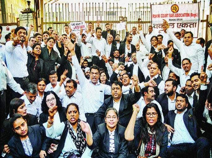Delhi lawyers stop work on third day; A hint of suicide | दिल्लीतील वकिलांचे काम तिसऱ्या दिवशीही बंद; आत्मदहनाचा दिला इशारा