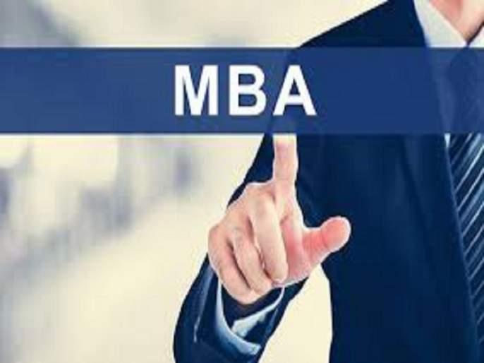 The MBA Admission delay; Process delayed from three months | एमबीए प्रवेशाचा घोळ संपेना; तीन महिन्यांपासून प्रक्रिया