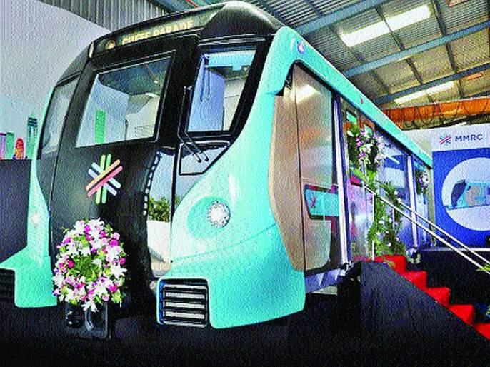 The first metro to run from Mumbai will be arriving on November 2020   मुंबईच्या पोटातून धावणारी पहिली मेट्रो येणार नोव्हेंबर २०२० मध्ये