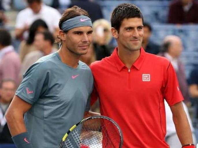 Australian Open: Djokovic-Nadal, expecting a colorful match | ऑस्ट्रेलियन ओपन: जोकोविच-नदाल जेतेपदासाठी भिडणार; रंगतदार लढतीची अपेक्षा
