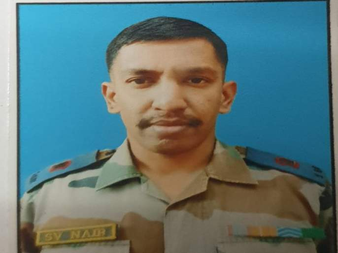 army major shashidharan nair from pune martyred in ied blast near loc in jammu and kashmir | दहशतवाद्यांनी घडवून आणलेल्या स्फोटात पुण्यातील मेजर शहीद