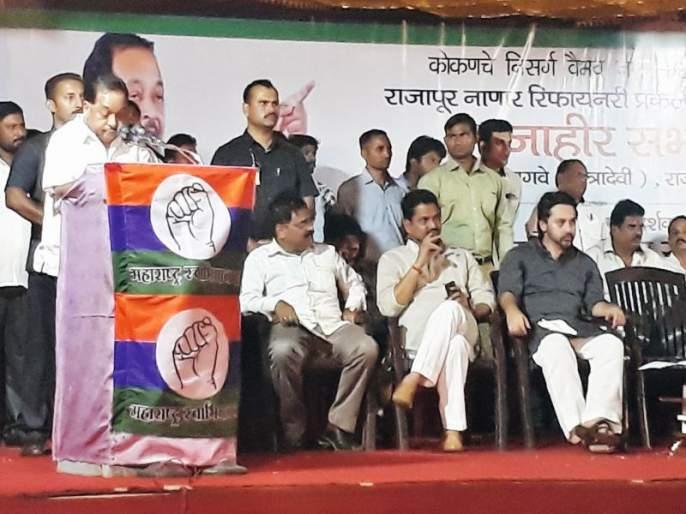 Narayan Rane criticise Uddhav Thackeray over Nanar Projecy | शिवसेनेचा नाणार प्रकल्पाला विरोध असल्याचे सिद्ध करून दाखवा, आपण राजकीय संन्यास घेऊ - नारायण राणे