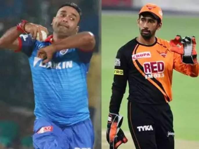 Covid 19 hits IPL 2021 SRH wicketkeeper Wriddhiman Saha DC spinner Amit Mishra test positive | BREAKING: आयपीएलला मोठा धक्का! दिल्ली, हैदराबाद संघातही कोरोनाचा शिरकाव; अमित मिश्रा, वृद्धीमान सहाला लागण