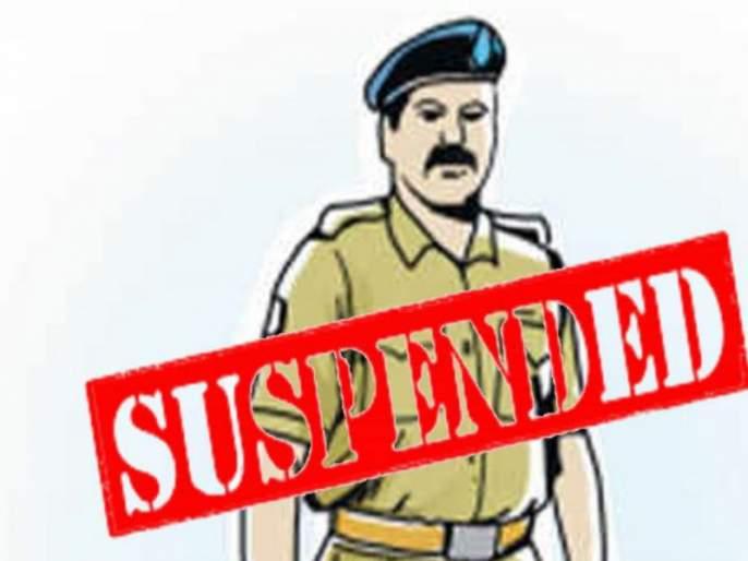 Sub-police inspector suspended for non-appearance in court | कोर्टात हजर न राहिल्याने पोलीस उपनिरीक्षक तडकाफडकी निलंबित