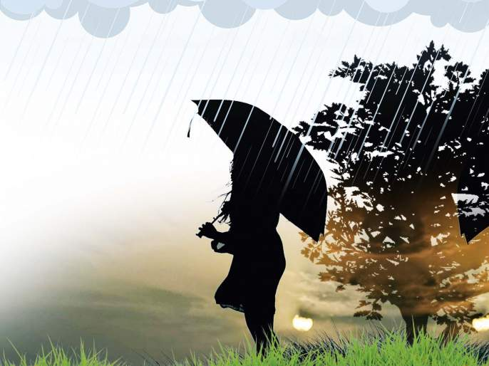 romancing the rains   तू आणि मी.. पावसासोबतचा एक दिलखुलास संवाद