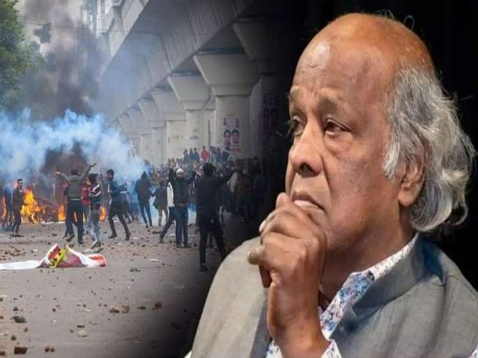 Delhi Violence : Rahat indori react on delhi violence on CAA by twitter MMG   Delhi Violence : आग का क्या है, पल दो पल मे लगती है..., राहत इंदौरींचा भावुक शेर