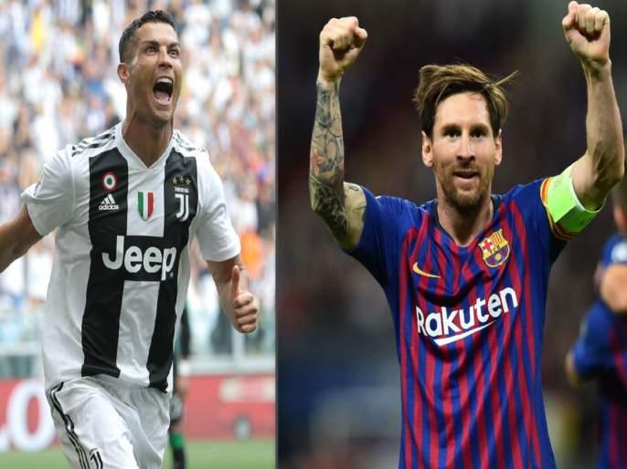 Ronaldo-Messi wins for the title? | रोनाल्डो-मेस्सी जेतेपदासाठी भिडणार?