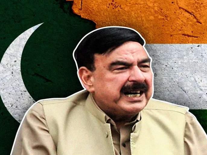 pakistan railway minister sheikh rasheed threatens india of nuclear war | आता तोफा किंवा हवाई मार्गे नव्हे, तर अण्वस्त्र युद्ध करू, पाकच्या मंत्र्याची भारताला धमकी