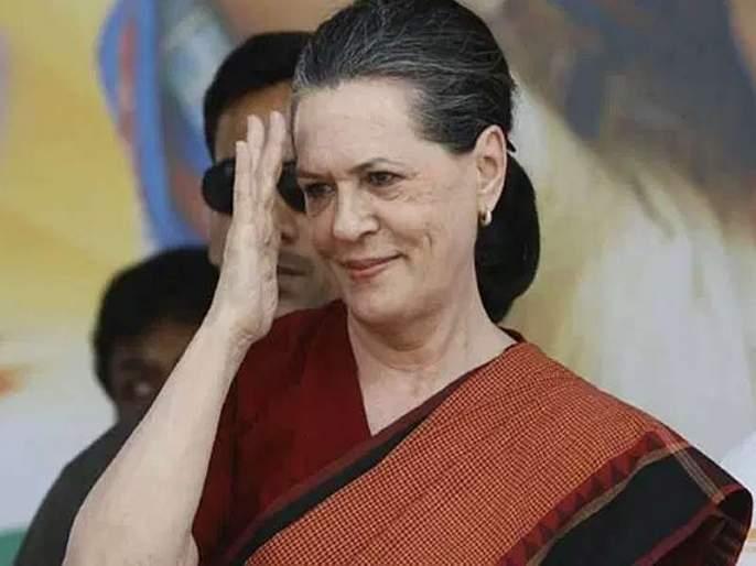 Those who left Congress showed opportunistic character: Sonia Gandhi | 'ते' संधिसाधू वृत्तीचे, सोनिया गांधींकडून काँग्रेस नेत्यांना कानमंत्र