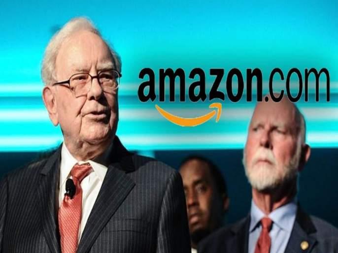 When stock market leader Warren Buffett negligence about Amazon | शेअर बाजाराचा बादशाह वॉरेन बफेंचाही अंदाज चुकतो तेव्हा...व्यक्त केली खंत