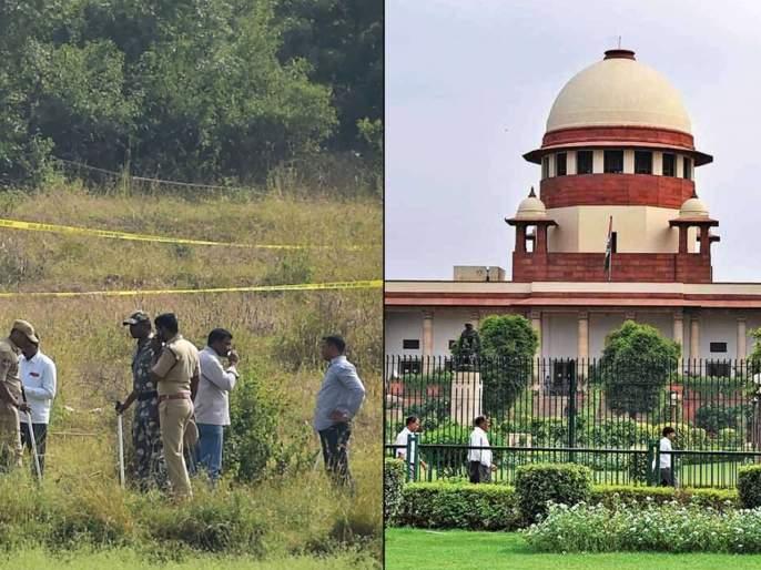 Hyderabad Encounter: Petition filed in Supreme Court against Hyderabad encounter | Hyderabad Encounter : हैदराबाद एन्काउंटरविरोधात सुप्रीम कोर्टात याचिका दाखल