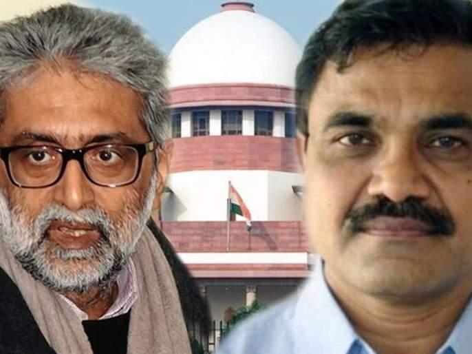 Bhima Koregaon: Supreme Court rejects anticipatory bail plea of activists Gautam Navlakha & Anand Teltumbde pda | Bhima Koregaon : नवलखा, तेलतुंबडे यांना सुप्रीम कोर्टाने दिला दणका