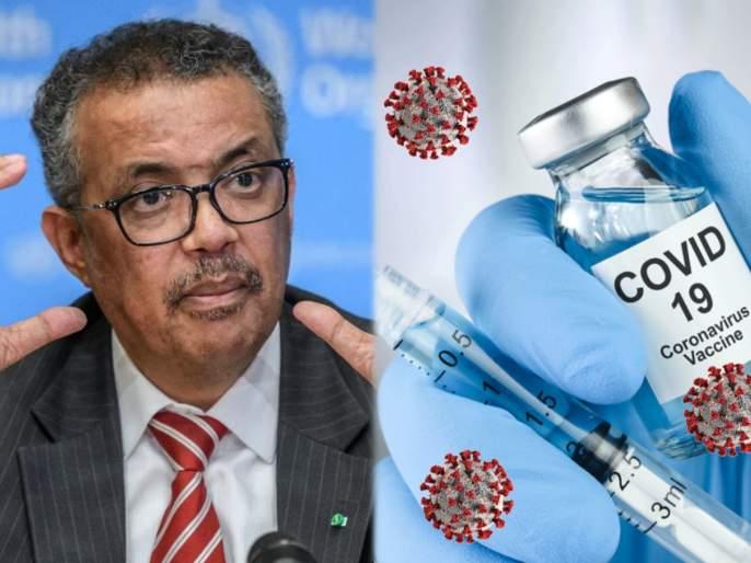 WHO said that it does not expect widespread vaccinations of covid19 until mid-2021 | WHO नं चिंता वाढवली! कोरोना लसीचे व्यापक लसीकरण २०२१ च्या मध्यापर्यंत अशक्य