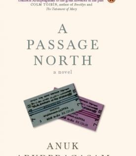 Anuk Arudpragasam's 'A Passage North' shortlisted for Booker Prize 2021   Anuk Arudpragasam's 'A Passage North' shortlisted for Booker Prize 2021