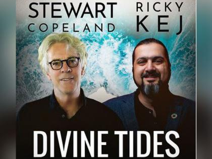 Grammy® Winner from India, Ricky Kej, and Rock legend Stewart Copeland (The Police) release 'Divine Tides'   Grammy® Winner from India, Ricky Kej, and Rock legend Stewart Copeland (The Police) release 'Divine Tides'