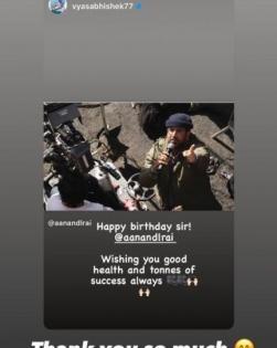 Birthday Boy Aanand L. Rai loves spending his special day shooting films | Birthday Boy Aanand L. Rai loves spending his special day shooting films