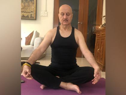 Yoga is India's unique gift to world, says Anupam Kher | Yoga is India's unique gift to world, says Anupam Kher