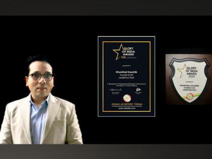 Khushhal Kaushik, the founder of Lisianthus Tech, received the Glory of India Award 2020   Khushhal Kaushik, the founder of Lisianthus Tech, received the Glory of India Award 2020