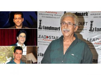 Naseeruddin Shah: Three Khan's will be subjected to harassment if they speak their minds | Naseeruddin Shah: Three Khan's will be subjected to harassment if they speak their minds