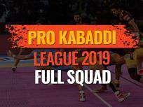 Pro kabaddi Team Squad 2019: जानिए किस टीम में शामिल हैं कौन-कौन से खिलाड़ी