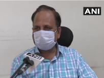 हमें पहले ही मान लेना चाहिए था कि संक्रमण का कम्युनिटी स्प्रेड हो रहा है: दिल्ली के स्वास्थ्य मंत्री सत्येंद्र जैन