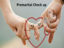 Pre Marital Check UP क्या होता है?