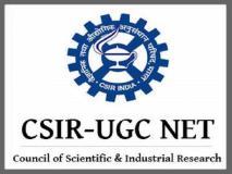 CSIR UGC NET 2019 : आज रजिस्ट्रेशन की आखिरी तारीख, ये है आवेदन करने का आसान तरीका