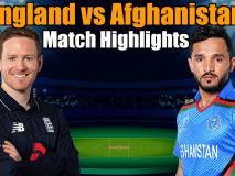 ENG vs AFG Match Highlights: इयोन मोर्गन की आंधी में उड़ा अफगानिस्तान, जानिए मैच की खास बातें