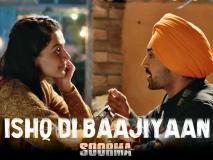 Pics: दिलजीत दोसांझ की फिल्म 'सूरमा' का पहला गाना 'इश्क दी बाजियां' हुआ रिलीज़