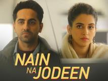 Nain Na Jodeen Song From Badhaai Ho: आयुष्मान खुराना ने सान्या मल्होत्रा से लगाई गुहार, कहा, नैन ना जोड़ी
