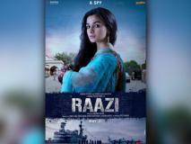 Raazi Movie Review: वतन से बढ़कर कुछ नहीं, खुद भी नहीं!