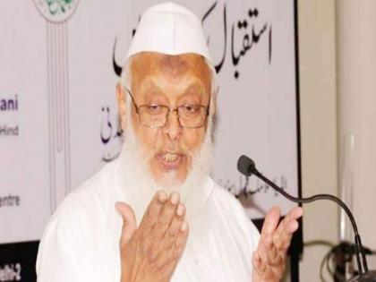 People of particular ideology target minorities as elections approach: Maulana Arshad Madani | मौलाना अरशद मदनी का आरोप, कहा- देश में चुनाव करीब आते ही हो जाता है नफरत का खेल शुरू