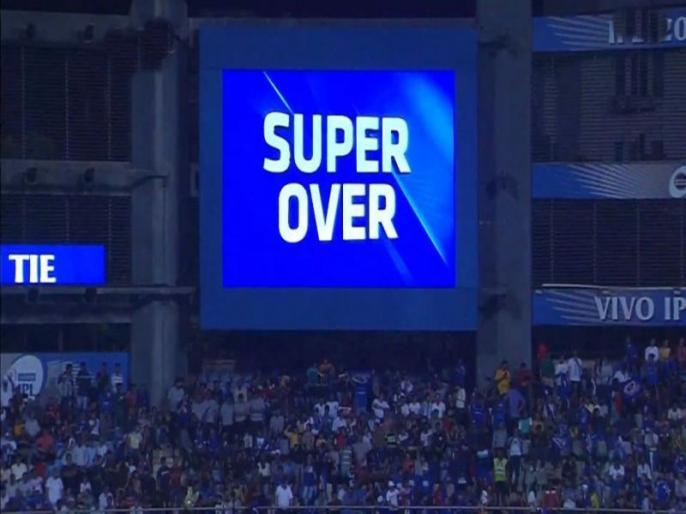 13 matches in Super Over so far in IPL, this season created new history | IPL में अब तक 'सुपर ओवर' में पहुंचे 13 मैच, इस सीजन ने रच दिया नया इतिहास